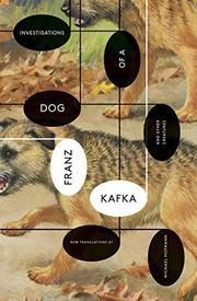INVESTIGATIONS OF A DOG by Franz Kafka