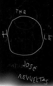 THE HOLE by José Revueltas