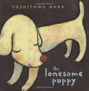 THE LONESOME PUPPY by Yoshitomo Nara