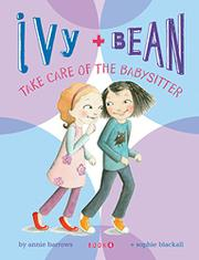 Book Cover for IVY AND BEAN TAKE CARE OF THE BABYSITTER