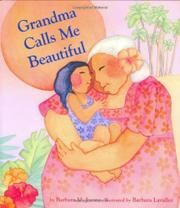 GRANDMA CALLS ME BEAUTIFUL by Barbara M. Joosse