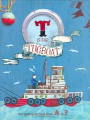 T IS FOR TUGBOAT by Shoshanna Kirk