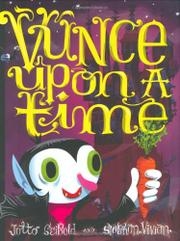 VUNCE UPON A TIME by Siobhan Vivian