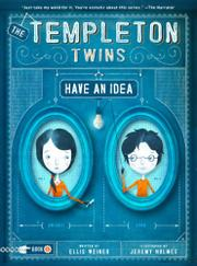 THE TEMPLETON TWINS HAVE AN IDEA by Ellis Weiner