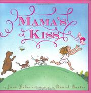 MAMA'S KISS by Jane Yolen