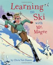Book Cover for LEARNING TO SKI WITH MISTER MAGEE
