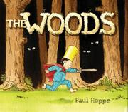 THE WOODS by Paul Hoppe