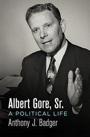 ALBERT GORE, SR. by Anthony J. Badger