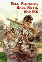 Cover art for BILL PENNANT, BABE RUTH, AND ME