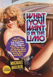WHAT YOU WANT IS IN THE LIMO by Michael Walker