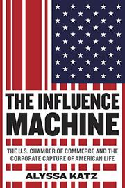 THE INFLUENCE MACHINE by Alyssa Katz