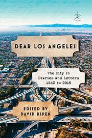 DEAR LOS ANGELES by David Kipen