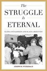 THE STRUGGLE IS ETERNAL by Joseph R. Fitzgerald