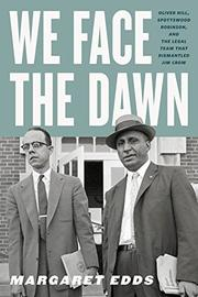 WE FACE THE DAWN by Margaret Edds
