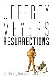 RESURRECTIONS by Jeffrey Meyers