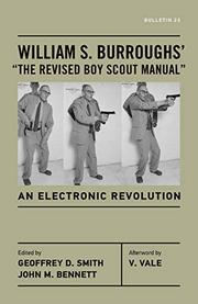 "WILLIAM S. BURROUGHS' ""THE REVISED BOY SCOUT MANUAL"" by William S. Burroughs"