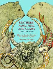 FEATHERS, PAWS, FINS, AND CLAWS by Jennifer Schacker