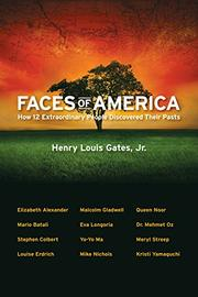 FACES OF AMERICA by Henry Louis Gates Jr.