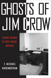 GHOSTS OF JIM CROW by F. Michael Higginbotham