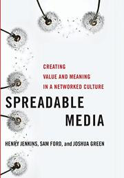 SPREADABLE MEDIA by Henry Jenkins