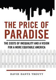 THE PRICE OF PARADISE by David Dante Troutt