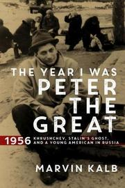 THE YEAR I WAS PETER THE GREAT by Marvin Kalb