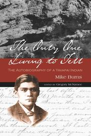 THE ONLY ONE LIVING TO TELL by Mike Burns