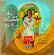 FOR A GIRL BECOMING by Harjo
