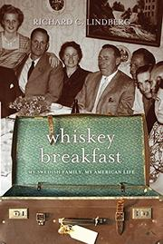 WHISKEY BREAKFAST by Richard C. Lindberg