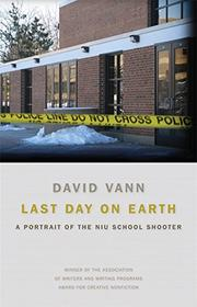 LAST DAY ON EARTH by David Vann