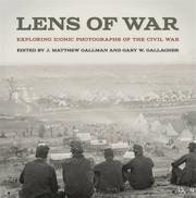 LENS OF WAR by J. Matthew Gallman