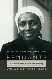 REMNANTS by Rosemarie Freeney Harding