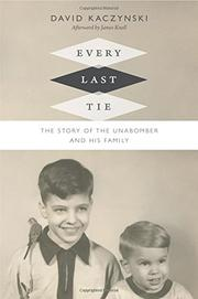 EVERY LAST TIE by David Kaczynski