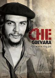 CHE GUEVARA by Stuart A. Kallen