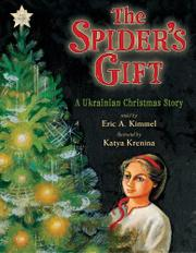 THE SPIDER'S GIFT by Eric A. Kimmel