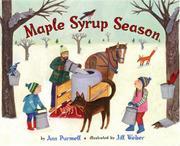 MAPLE SYRUP SEASON by Ann Purmell