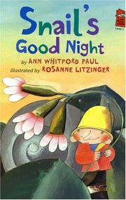 SNAIL'S GOOD NIGHT by Ann Whitford Paul