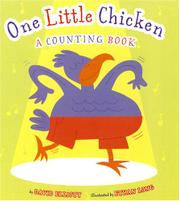 ONE LITTLE CHICKEN by David Elliott