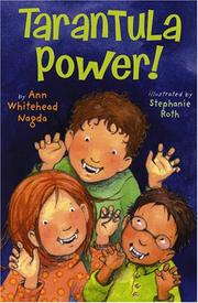 TARANTULA POWER! by Ann Whitehead Nagda