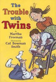 THE TROUBLE WITH TWINS by Martha Freeman