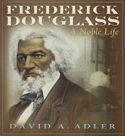 FREDERICK DOUGLASS by David A. Adler