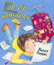 ZIP, ZIP...HOMEWORK by Nancy  Poydar