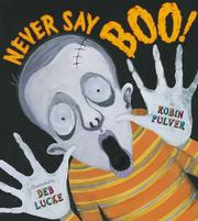 NEVER SAY BOO! by Robin Pulver