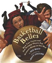BASKETBALL BELLES by Sue Macy