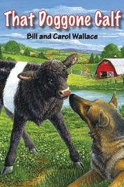 THAT DOGGONE CALF by Bill Wallace