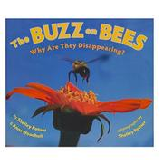 THE BUZZ ON BEES by Shelley Rotner