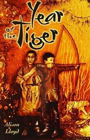 YEAR OF THE TIGER by Alison Lloyd