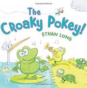 THE CROAKY POKEY! by Ethan Long
