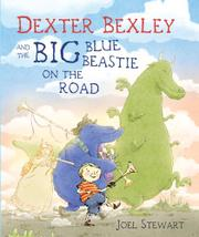 Cover art for DEXTER BEXLEY AND THE BIG BLUE BEASTIE ON THE ROAD