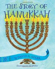 THE STORY OF HANUKKAH by David A. Adler